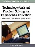 Technology-Assisted Problem Solving for Engineering Education: Interactive Multimedia Applications