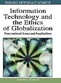 Information Technology and Ethics of Globalization: Transnational Issues and Implications