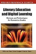 Literary education and digital learning; methods and technologies for humanities studies
