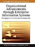 Organizational Advancements through Enterprise Information Systems: Emerging Applications and Developments