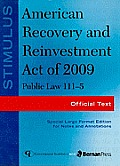 Stimulus: American Recovery and Reinvestment Act of 2009: Public Law 111-5: Official Text
