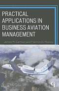 Practical Applications in Business Aviation Management (12 Edition)