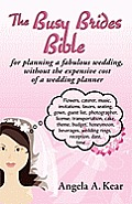 The Busy Brides Bible for...