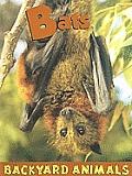 Bats (Backyard Animals)