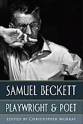 Samuel Beckett: Playwright & Poet