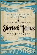 Between the Thames and the Tiber: The Further Adventures of Sherlock Holmes in Britain and the Italian Peninsula (Pegasus Crime) Cover