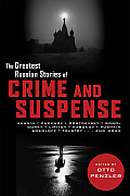 Greatest Russian Stories of Crime and Suspense