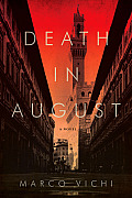 Death in August a Novel