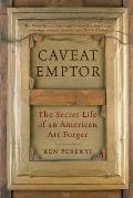 Caveat Emptor: The Secret Life of an American Art Forger Cover