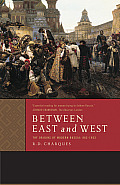 Between East and West: The Origins of Modern Russia: 862-1953