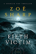 Fifth Victim A Charlie Fox Thriller