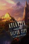 Atlantis and the Silver City
