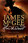 Hawkwood A Regency Crime Thriller