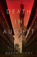 Death in August An Inspector Bordelli Mystery