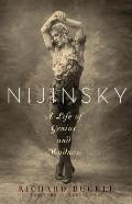 Nijinsky: A Life of Genius and Madness