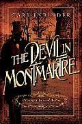 The Devil in Montmartre: A Mystery in Fin de Siecle Paris