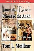 Immortal Binds: Scions of the Ankh [Touch of the Fire God, Caress of the Dark God] (Siren Publishing)