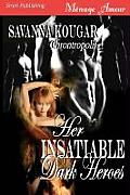 Her Insatiable Dark Heroes [Chrontropolis] (Siren Menage Amour 77)