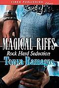 Magical Riffs [Rock Hard Seduction 4] (Siren Publishing)