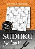 Sudoku for Lunch: 250 Original Puzzles