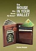 The Mouse in Your Wallet