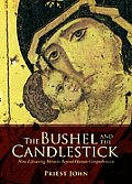 The Bushel and the Candlestick: Nine Lifesaving Miracles Beyond Human Comprehension