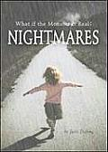 Nightmares: What If the Monster Is Real?