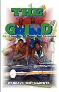 The Grind: An Urban Tale of Honor and Deception