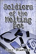 Soldiers of the Melting Pot
