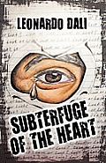 Subterfuge of the Heart