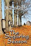The Sugaring Season