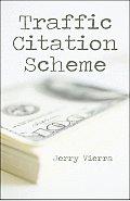 Traffic Citation Scheme