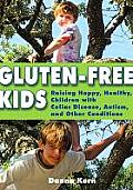 Gluten-Free Kids: Raising Happy, Healthy Children with Celiac Disease, Autism, and Other Conditions Cover