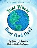 Just Where Does God Live?