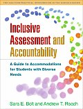 Inclusive Assessment and Accountability: A Guide to Accommodations for Students with Diverse Needs
