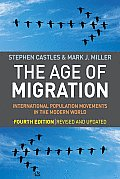 Age of Migration 4th Edition International Population Movements in the Modern World