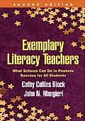 Exemplary Literacy Teachers Second Edition What Schools Can Do to Promote Success for All Students