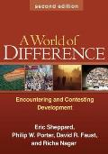 World of Difference Second Edition Encountering & Contesting Development