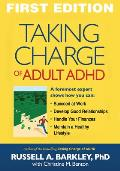 Taking Charge of Adult Adhd (10 Edition)