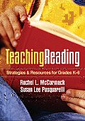 Teaching Reading: Strategies and Resources for Grades K-6