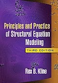 Principles and Practice of Structural Equation Modeling (3RD 10 Edition)