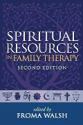 Spiritual Resources in Family Therapy Paperback Edition