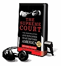 The Supreme Court: The Personalities and Rivalries That Defined America [With Earphones]