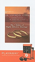 7 Habits of Highly Effective Marriage (Playaway Adult Nonfiction)