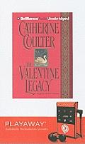 The Valentine Legacy [With Headphones]