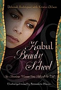 Kabul Beauty School: An American Woman Goes Behind the Veil [With Earbuds]