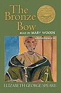The Bronze Bow [With Headphones]