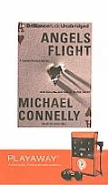 Angels Flight with Headphones (Playaway Adult Fiction)