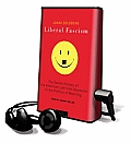 Liberal Fascism: The Secret History of the American Left from Mussolini to the Politics of Meaning [With Earbuds]