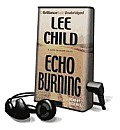 Echo Burning [With Earbuds]